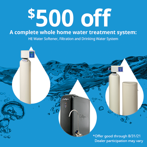 $500 off whole-home water treatment